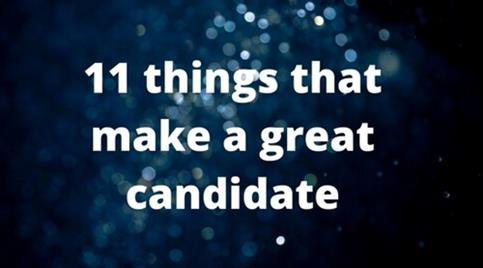 11-things-that-make-a-great-candidate.jpg