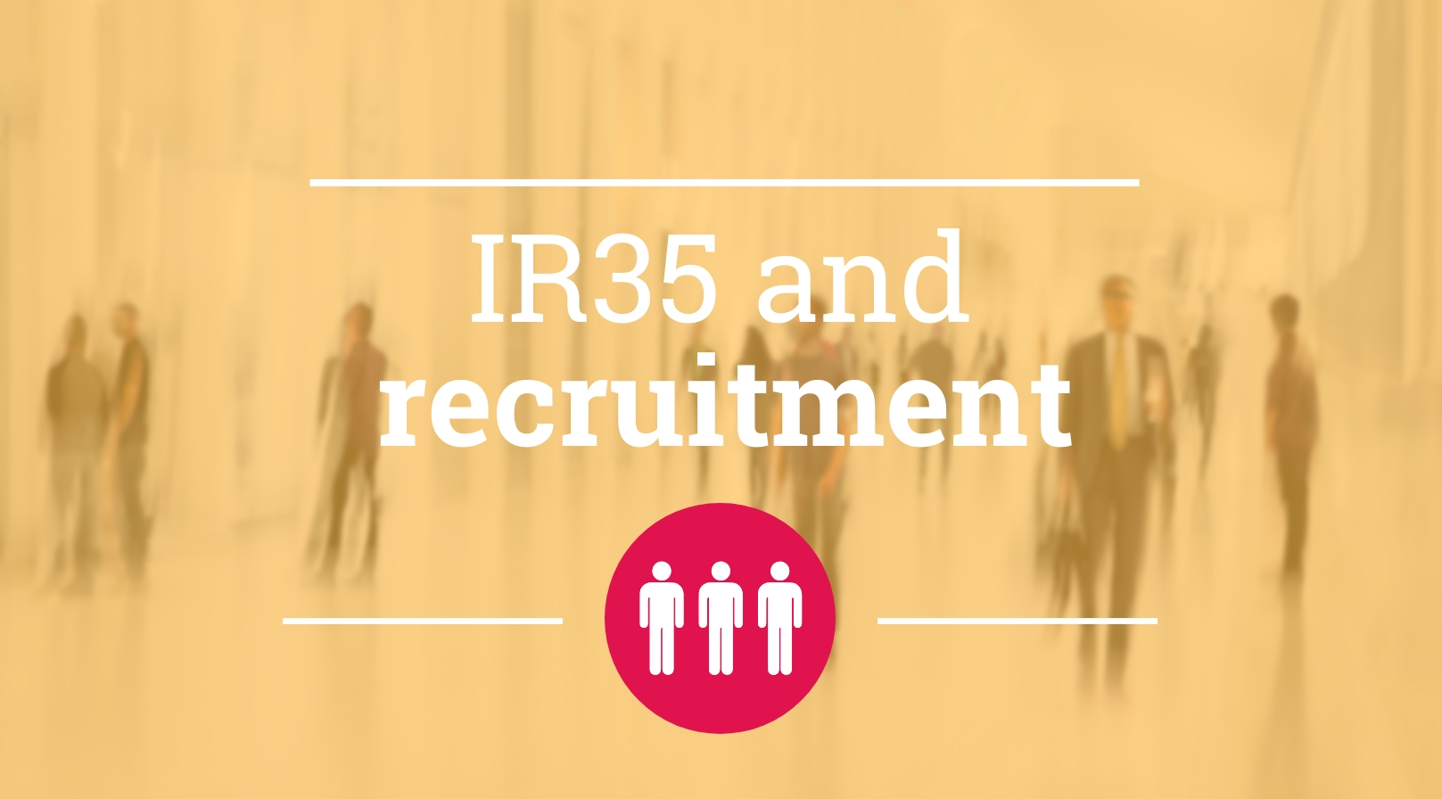 IR35 and recruitment